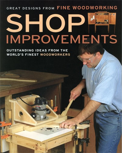 Shop improvements from Fine woodworking